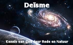Deïste - God het ons rede gegee, nie godsdiens nie